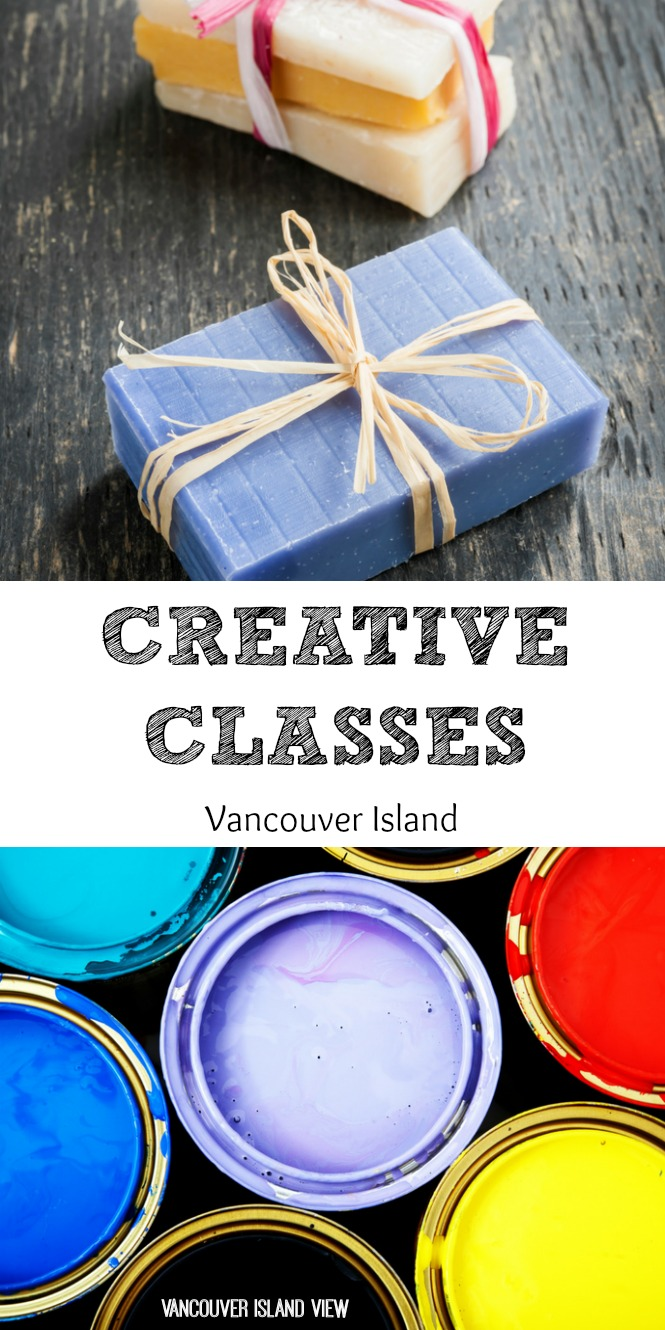 Why not try something new this year? Here are some of the best creative classes and workshops found on Vancouver Island.