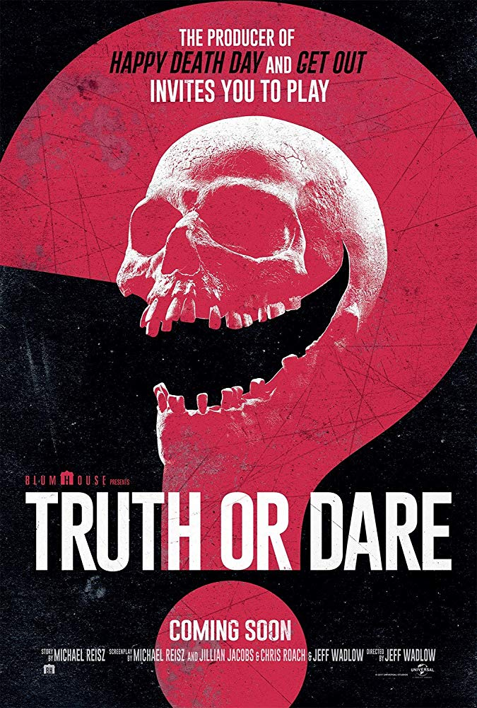 Truth Or Dare 2018 by Blumhouse  Did it Make You Smile