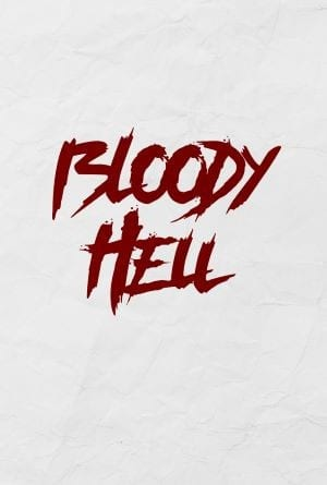 Bloody Hell 2019 Movie Poster
