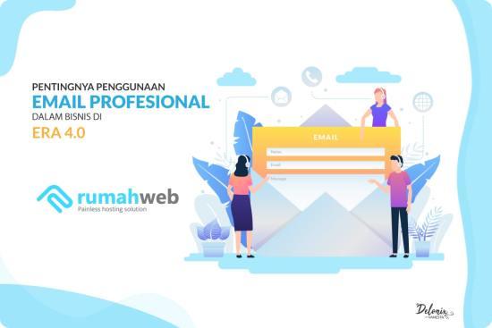 Pentingnya Penggunaan Email Profesional dalam Bisnis di Era 4.0