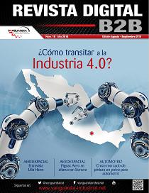 Consulta nuestra Edición No. 17 de la Revista Digital B2B de Vanguardia Industrial