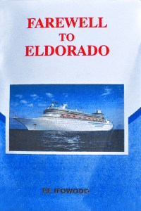 The crisis of refugees in F.F. Ifowodo's Farewell to Eldorado