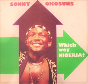No answer still for Sonny Okosun's question