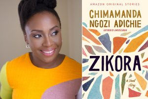 ZIKORA is Chimamanda's latest book