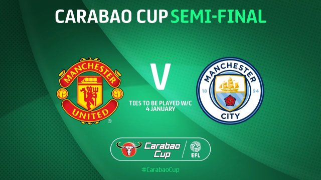 Carabao Cup semifinals: United, City clash again, while Spurs fight Brentford