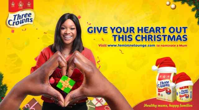 "Christmas: Three Crowns excites mums with ""Give Your Heart Out"" campaign"