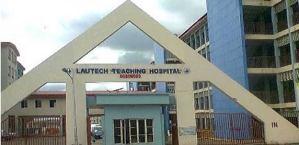 LAUTECH Teaching Hospital now UNIOSUN Teaching Hospital