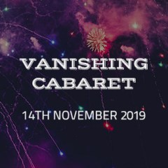 Vanishing Cabaret November 2019 show product image