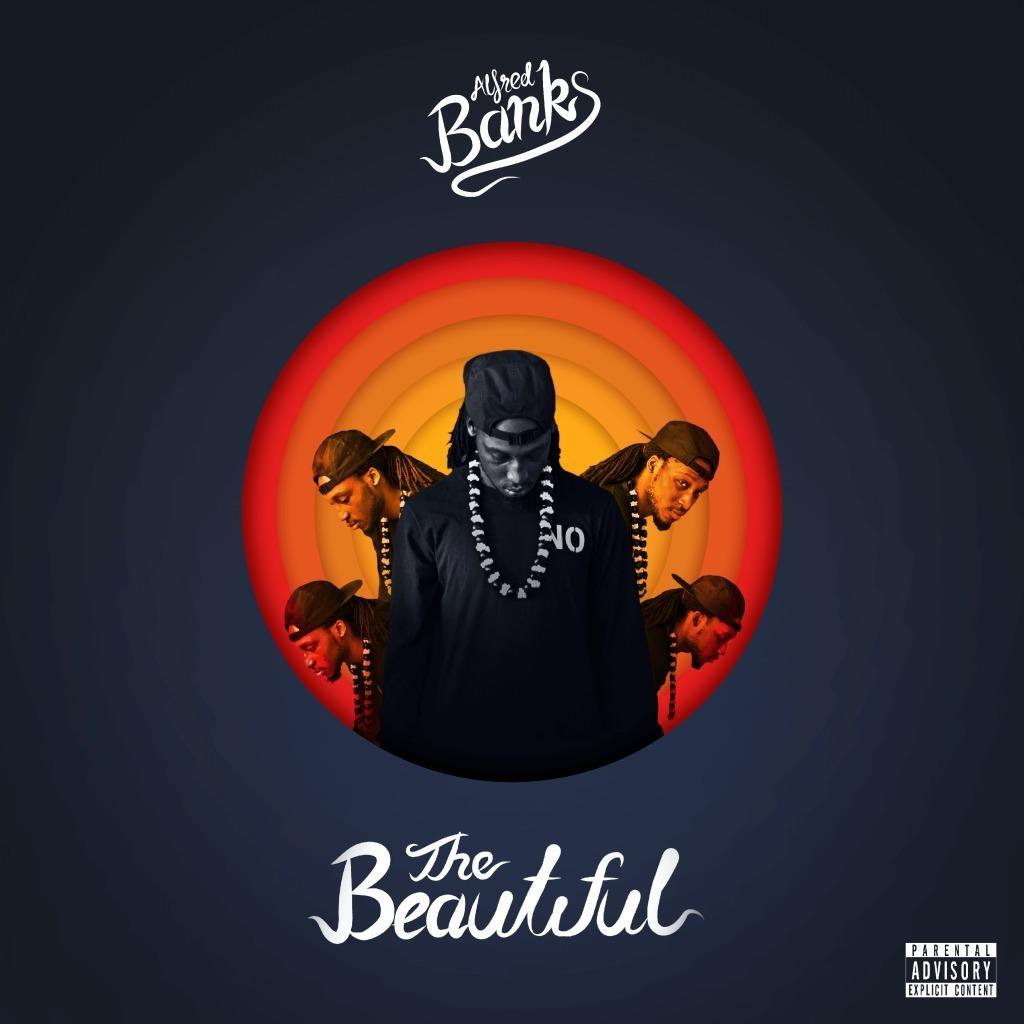 Stream Alfred Banks' (@UnderdogCentral) 'The Beautiful' Album