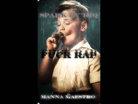 @CrimeChildren (@SparkLyriq & @MannaMaestro) » Fuck Rap (Freestyle) [Audio]