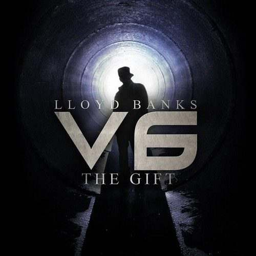 @LloydBanks » V6: The Gift [Mixtape]