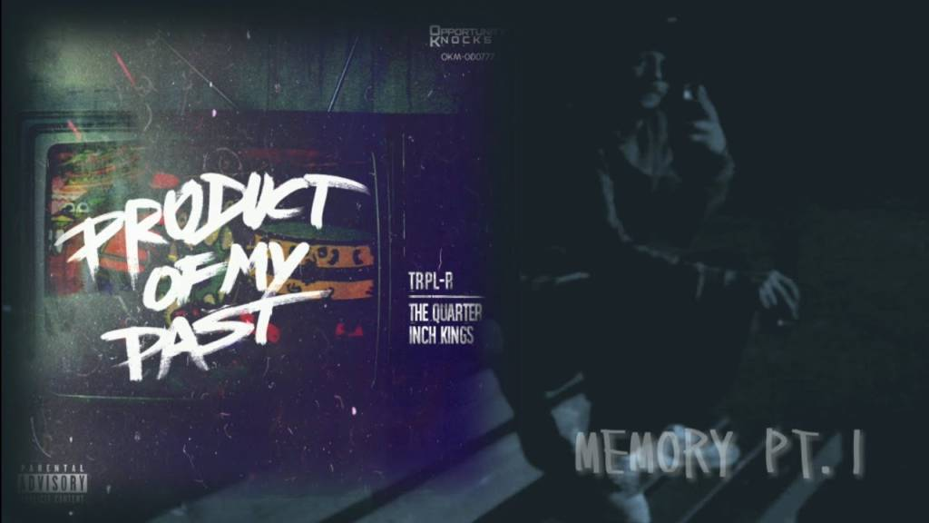 Video: Trpl-R x The Quarter Inch Kings - Memory Pt.1