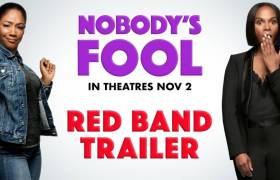 Red Band Final Trailer For 'Nobody's Fool' Movie Starring Tiffany Haddish, Tika Sumpter, & Whoopi Goldberg (#NobodysFool)