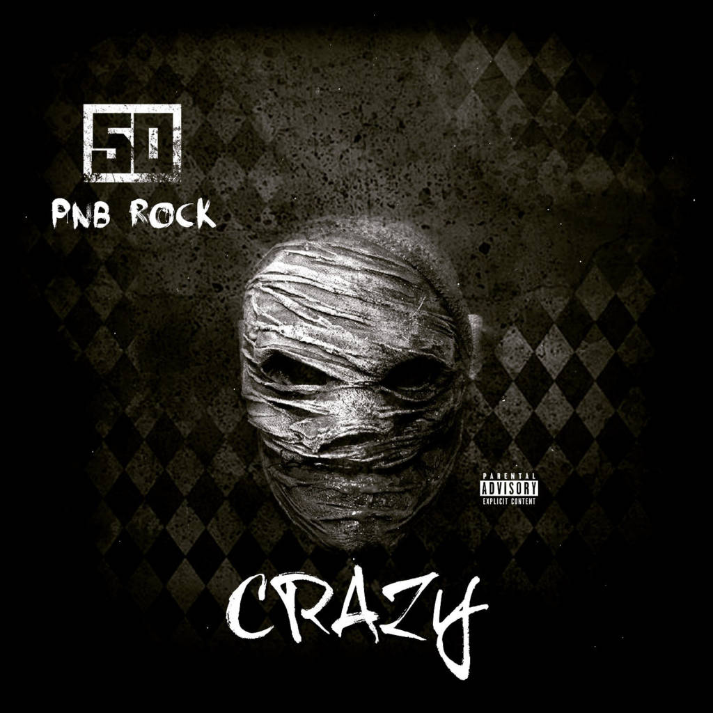 #MP3: 50 Cent feat. PnB Rock - Crazy (@50Cent @PnBRock)