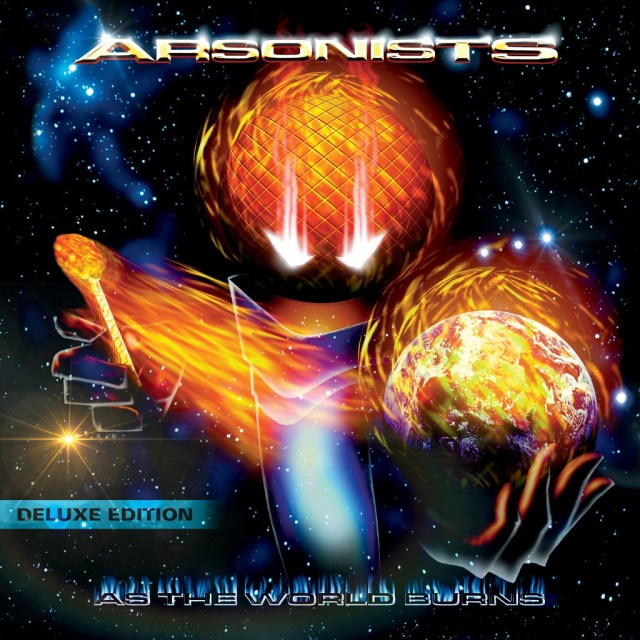 The Arsonists - As The World Burns [Album Artwork]