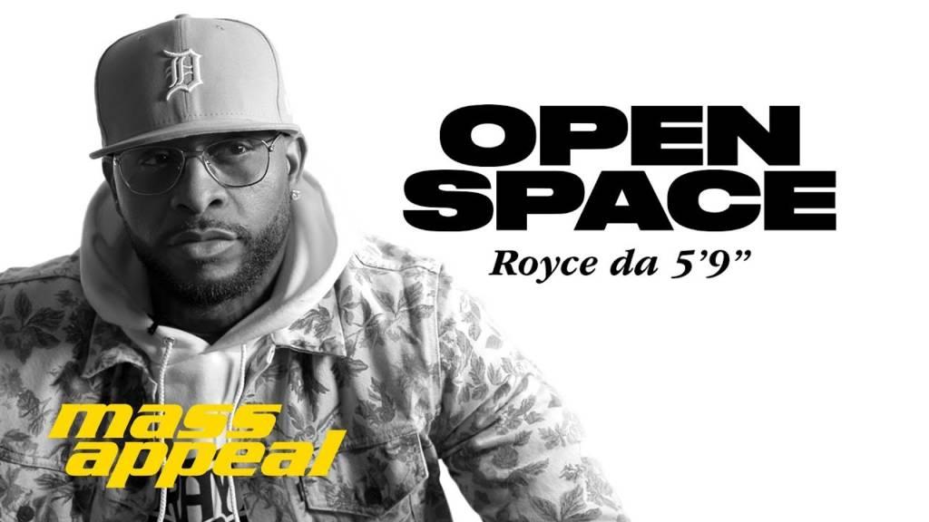 """Royce Da 5'9"""" On Mass Appeal's 'Open Space' (@RoyceDa59)"""