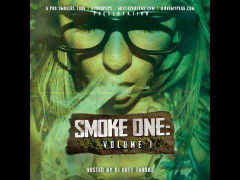 Smoke One: Vol. 1 Mixtape Release Party [via @ProSmokersTour, @HydroPops, & @MixtapeAtlas]