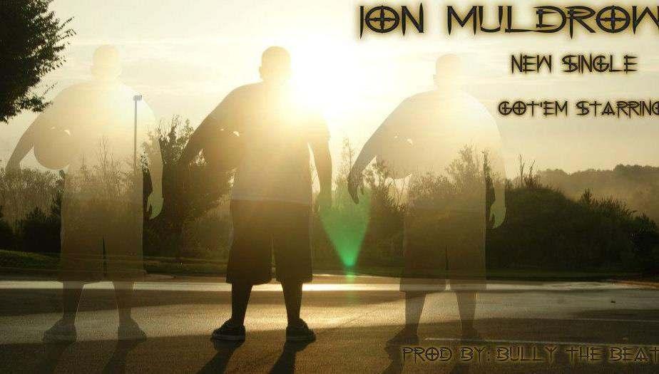 Jon Muldrow (@MrJonMuldrow) » Got 'Em Starring (Prod. By @BullyTheBeat) [MP3]