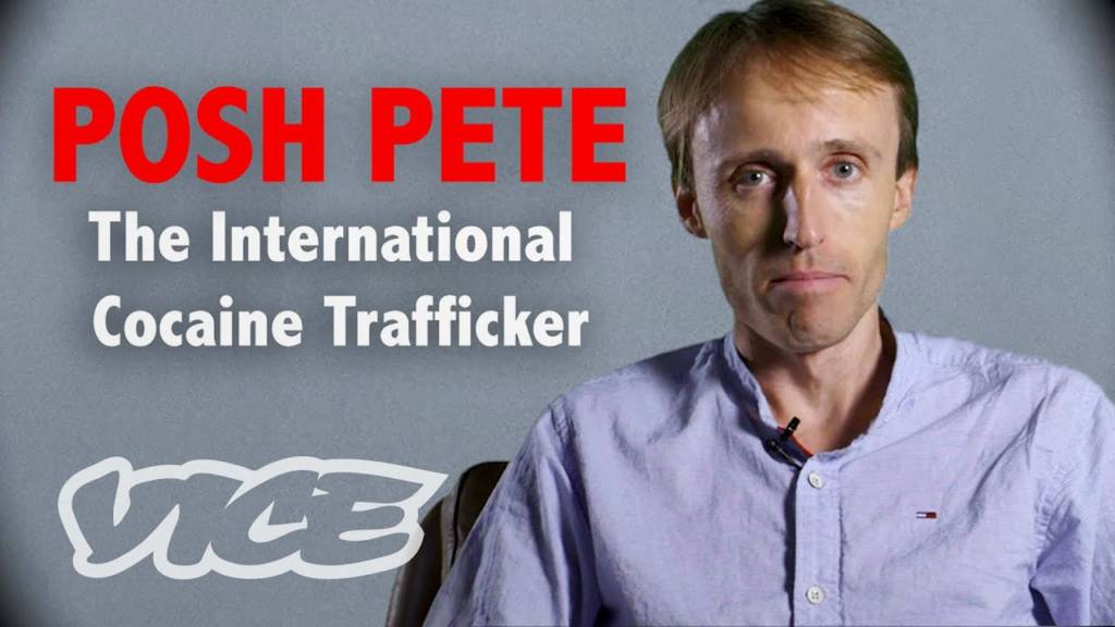 VICE Finds Out How Posh Pete Became An International Cocaine Trafficker