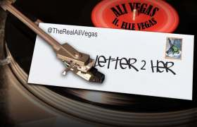 Ali Vegas (@TheRealAliVegas) feat. Elle Vegas » Letter 2 Her (Freestyle) [MP3]