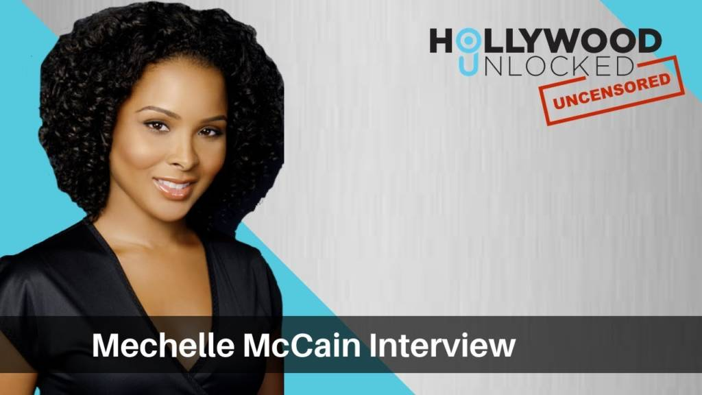 Mechelle McCain Discusses Marriage To Mike Epps & Her Career w/Hollywood Unlocked