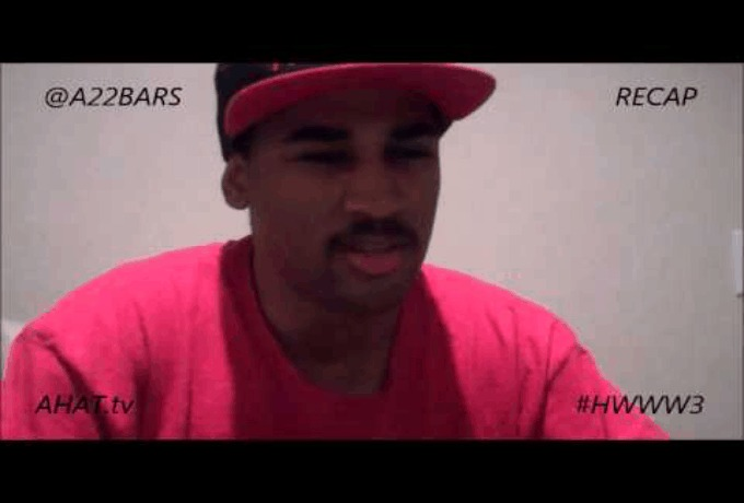 A-22 (@A22Bars) Gives Recap Of #AHAT (@TheRealAHAT) 47: #HWWW3 [via @OD702]