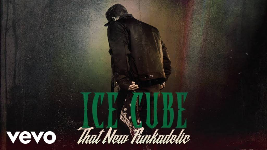 Ice Cube Brings 'That New Funkadelic' To Your Ears