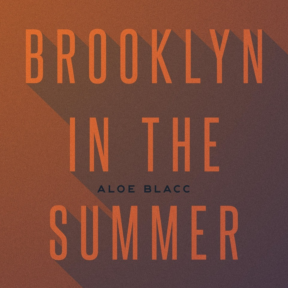 #MP3: Aloe Blacc - Brooklyn In The Summer (@AloeBlacc)