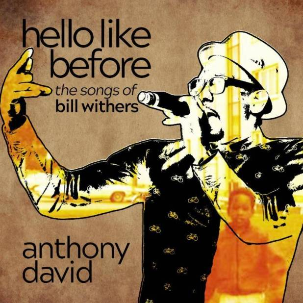 Anthony David Announces New Bill Withers Tribute Album (@AnthonyDavidATL)