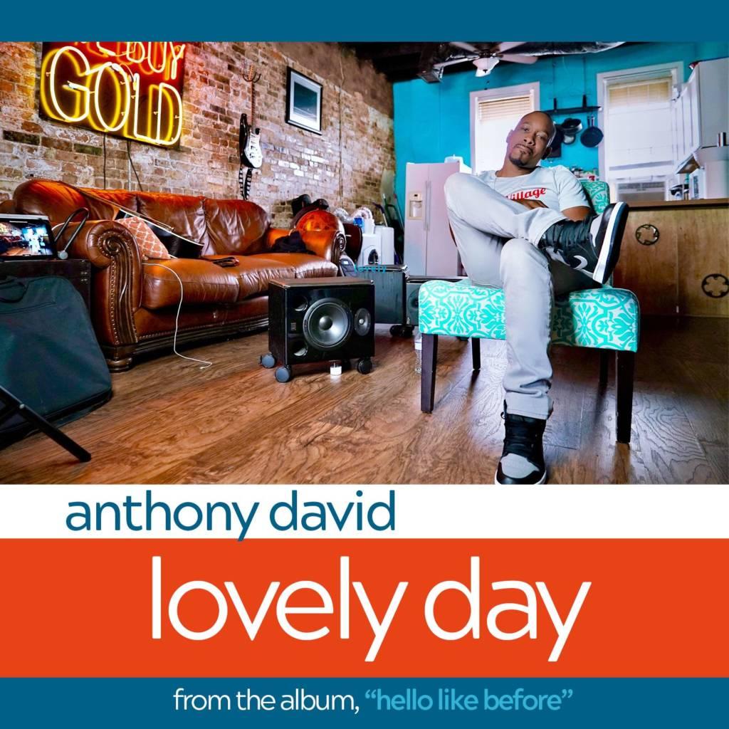 MP3: Anthony David - Lovely Day (@AnthonyDavidATL)