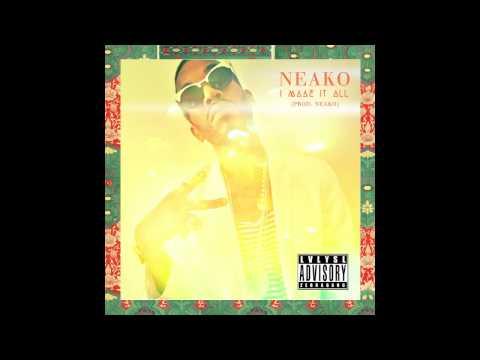 @Neako » I Made It All (via @LVLYSL & @iH2D) [Audio]