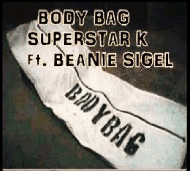 Superstar K (@SuperstarK27) feat. Beanie Sigel (@BeanieSigelSP) » Body Bag (via @Buck50Ent) [MP3]