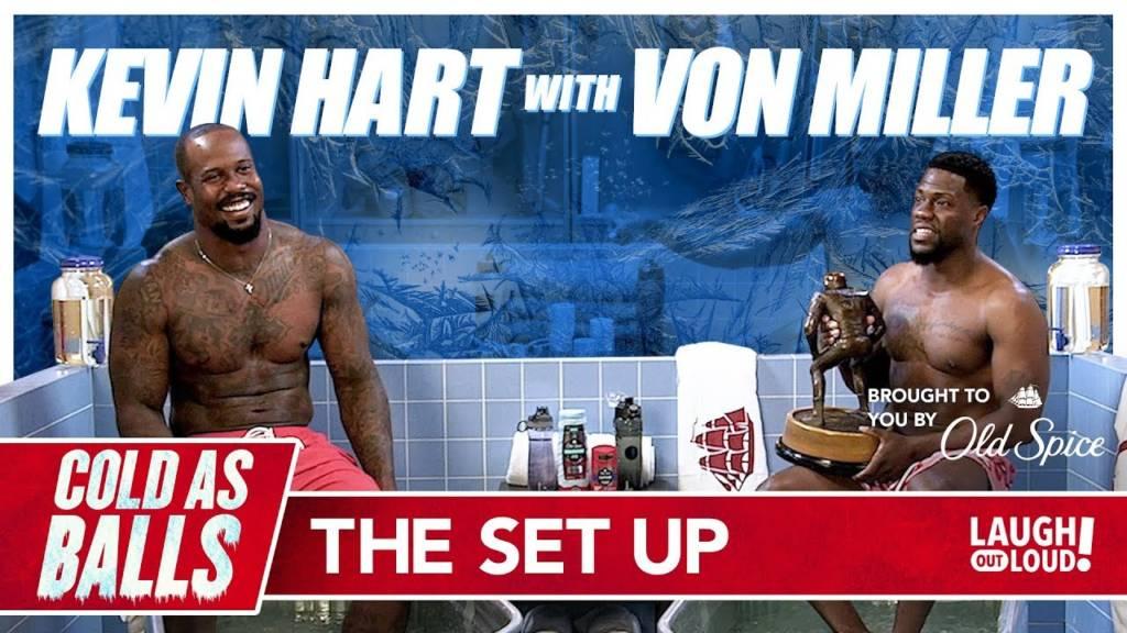 Von Miller Sets Up Kevin Hart On 'Cold As Balls'