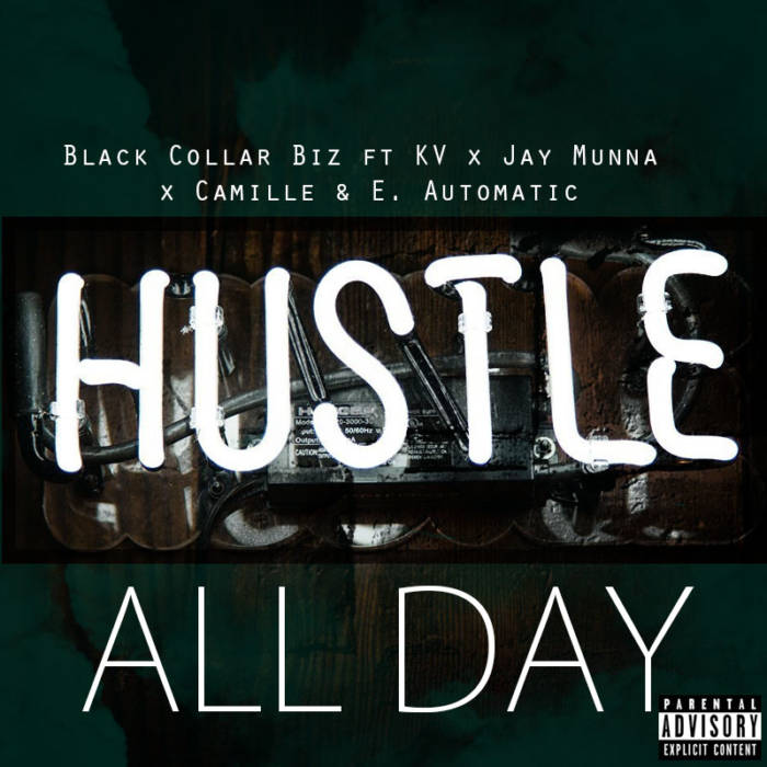 MP3: Black Collar Biz - All Day Ft. Jay Munna, E. Automatic, KV & Camille