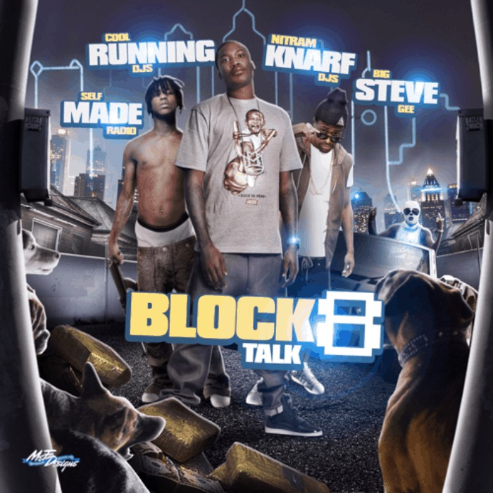 @BigSteveGee & @SMRadioMixtapes » #BlockTalk 8 [Mixtape]