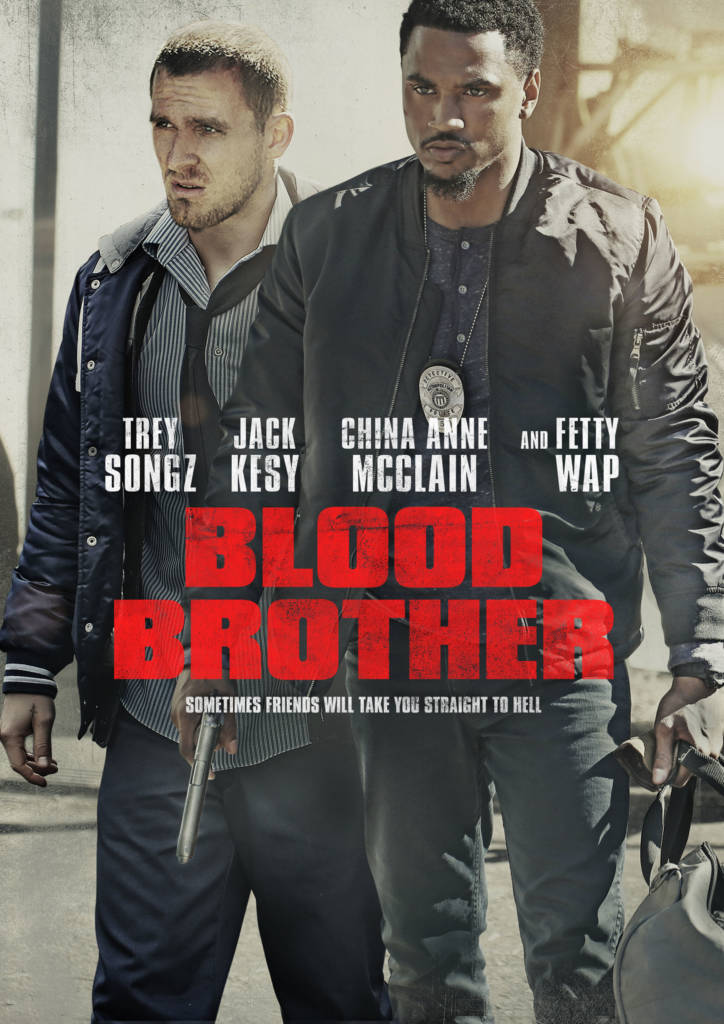 2nd Trailer For 'Blood Brother' Movie Starring Trey Songz & Fetty Wap