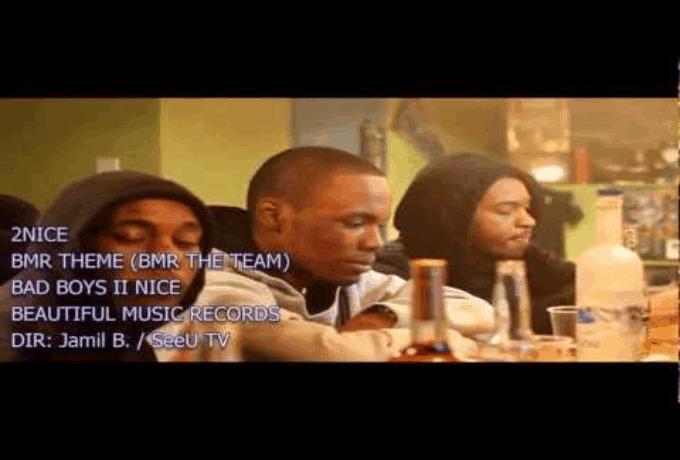 2 Nice (@BMR_Nice1 & @BMRNice2) » BMR Theme (BMR The Team) [Dir. By @Jamil_B_SeeU_TV]