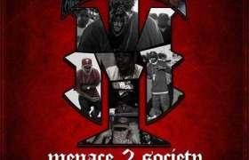 @ComptonMenace » Menace 2 Society Volume 2 [Mixtape]