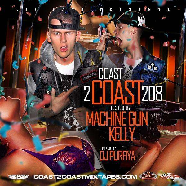 Coast 2 Coast (@Coast2CoastMag) Mixtape Vol. 208 [Hosted By @MachineGunKelly & Mixed By @DJPurfiya]