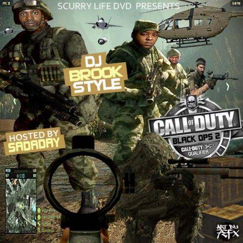@ScurryLifeDVD Presents DJ @Brookstyle » Call Of Duty: Black Ops 2 (Hosted By @Sadaday) [Mixtape]