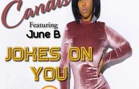 MP3: Candis (@SheIsHipHop) feat. June B - Jokes On You