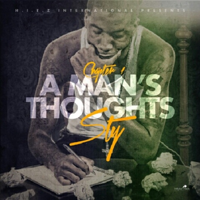 STY (@StyBNC) » Chapter 1: A Man's Thoughts [Mixtape]