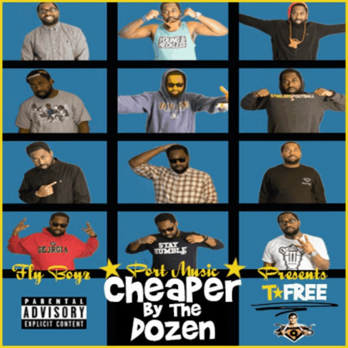 T Free (@T_Free336) » Cheaper By The Dozen (via @Evo919) [Mixtape]