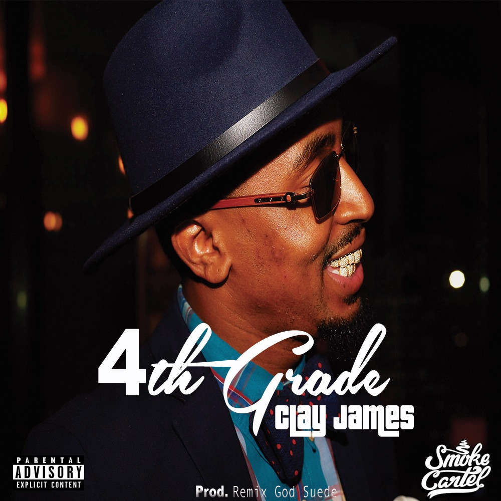 MP3: Clay James - 4th Grade [Prod. By Remix God Suede]