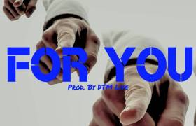 MP3: Coach Peake - For You [Prod. By DTM Life]