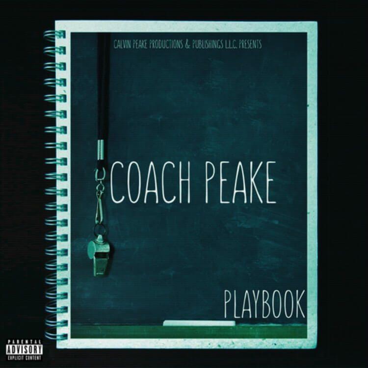 Coach Peake (@Peake864) Releases New Mixtape 'PlayBook'