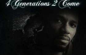 4 Generations 2 Come album by Dainjamental