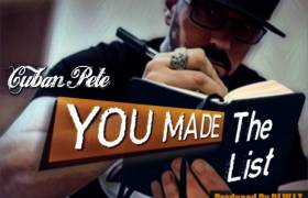 Cuban Pete Let's Wack Rappers Know That 'You Made The List'