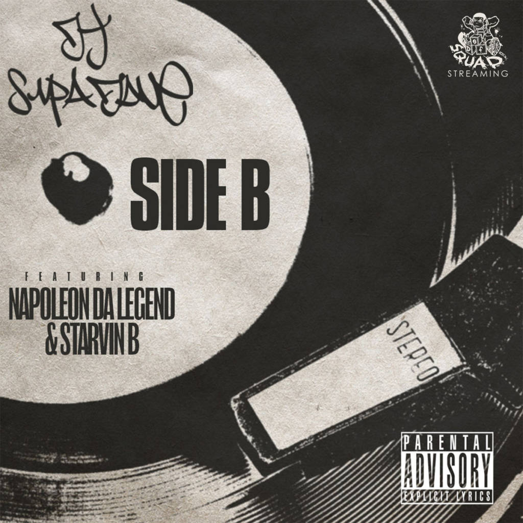 MP3: DJ Supa Dave feat. Napoleon Da Legend & Starvin B - Side B
