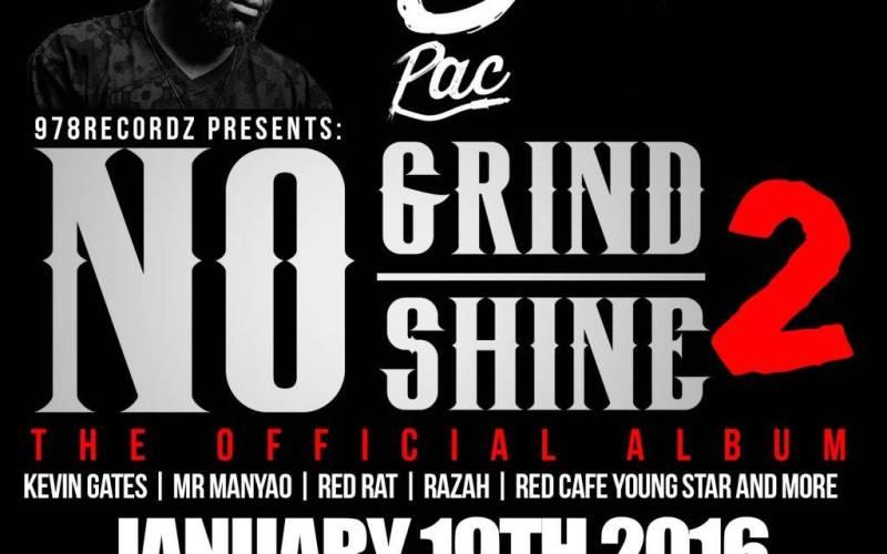 New England's DJ6Pac (@IAmDJ6Pac) To Drop New Album 'No Grind No Shine II' In 2016